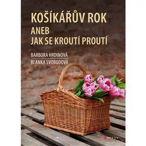 Kniha Košíkařův rok aneb Jak se kroutí proutí 400000000049
